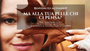 Read more about the article BENVENUTO AUTUNNO!